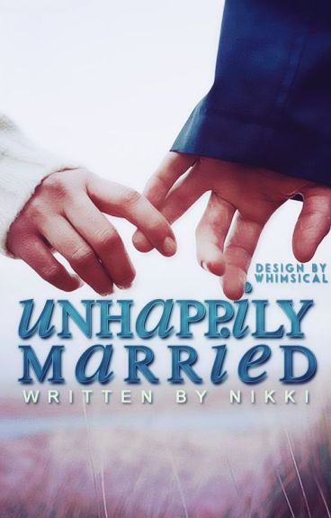 Unhappily Married ✓