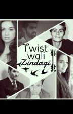 Twist Wali Zindagi (under Edit) by amnalkb