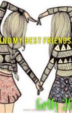 Me and my Best Friends Life by Gelly2005