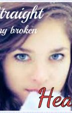 Straight to my broken heart by sharon1Dstyles