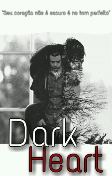 Dark Heart // Harry Styles  Livro 1