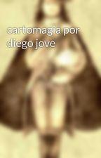 cartomagia por diego jove by Diego-Jove