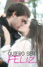 Quiero Ser Feliz by JulietaLaliter