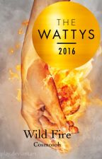Wild fire (Wattys vinnare 2016) by Cosmosoh