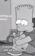 Pushing up daisies ↠ Bart Simpson by humpingZayn