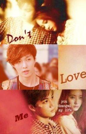 [EXO FanFic] Don't Love Me (Kaistal) [Editing] by MyOnlySarang