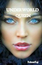 Underworld Queen by RahmatRaji