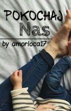 Pokochaj Nas || H.S. by amorlocaa