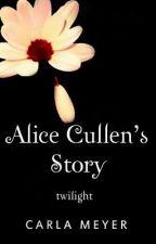 Alice Cullen's Story by Carla_Meyer