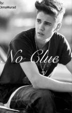 No Clue by DimaMurad