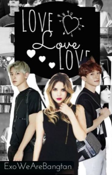 Love,Love,Love ~ Park Chanyeol~ [Editando]