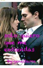 SOLO QUIERO QUE ME ENTIENDAS®(#Wattys2015) by ibarracabello