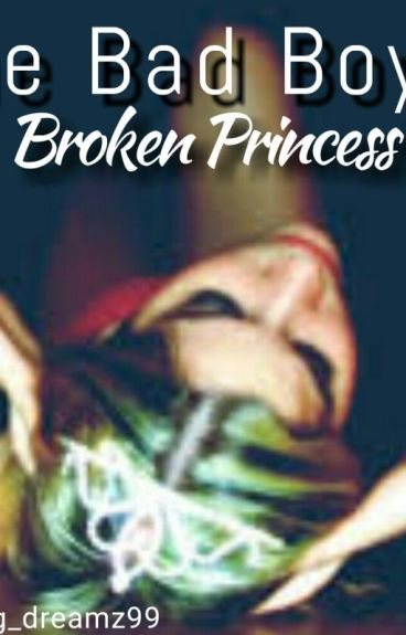 The bad boy's broken princess