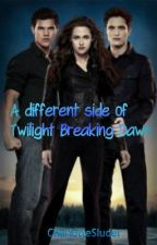 A different side of Twilight Breaking Dawn by CharlotteLYNNS