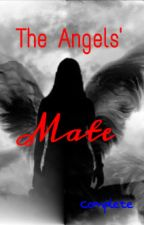 The Angels' Mate {Complete} by kpxoxo