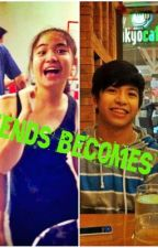 Best Friends Becomes Lovers <3 (NashLene) by maLditangchubby