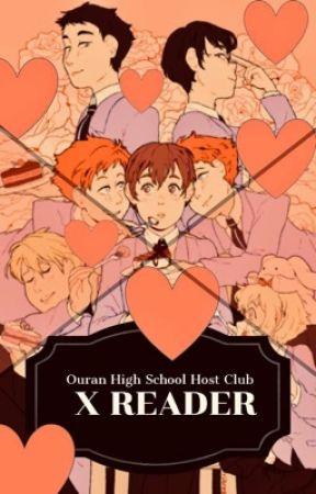 Ouran High School Host Club X Reader by Anime_Is_Da_Best
