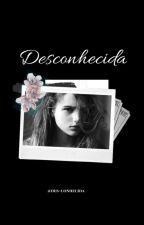 """""""Desconhecida"""" by des-conhecida"""