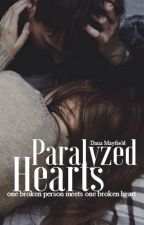 Paralyzed Hearts by danamayfield