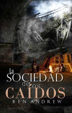 La sociedad de los caídos by BenAndrew