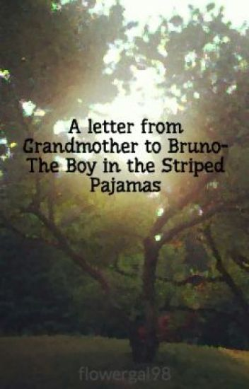 a letter from grandmother to bruno