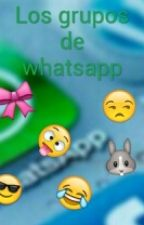 Los grupos de whatsapp by Xgabynola26X