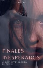 Finales Inesperados (1°) by mayraxgray
