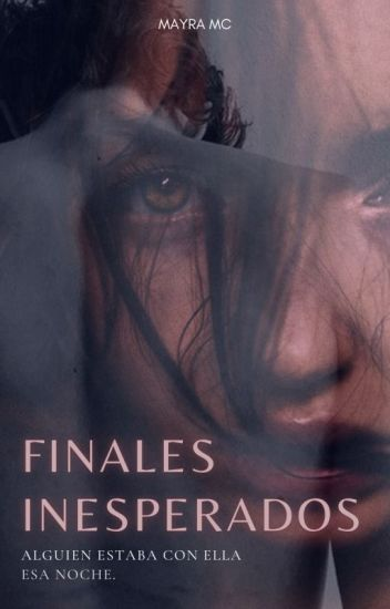Finales Inesperados (1°)