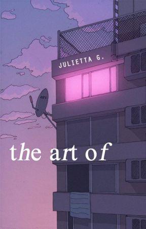 the art of by julixtta