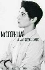 Nyctophilia [Jai Brooks] by WxnderingInsomnixc