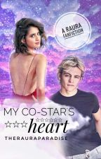 My Co-Star's heart (Sequel to Hating on my Co-star) by TheRauraParadise