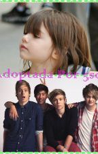 Adoptada Por 5sos by Daniela1582