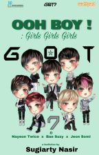 Ooh BOY !!! (fanfiction GOT7) by SugiartyNasir