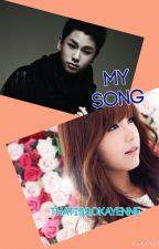 My Song (BtoB Fanfic) by sailorl0v3