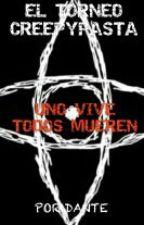 EL TORNEO CREEPYPASTA by A1-HOMICIDALCOIL-9Z