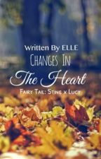 Changes In the Heart: Lucy H. and Sting E. (Chapter 1) by randomrogue