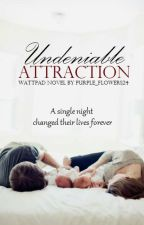 Undeniable Attraction by Purple_Flowers24