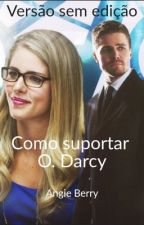 Como suportar Oliver Darcy  by angieberry18