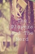The Players and The Nerd by PlayerHOT