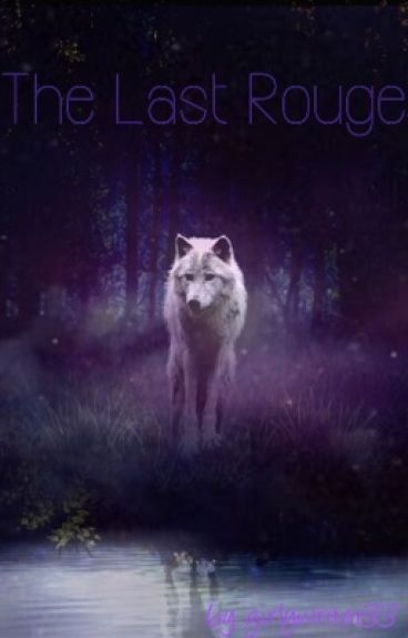 The Last Rouge