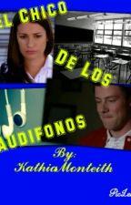 El chico de los audífonos. by KathiaMonteith