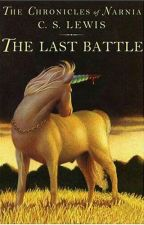 The Chronicles of Narnia: The Last Battle by chicubs902