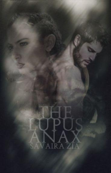 The Lupus Anax