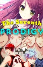 The Seventh Prodigy (Kuroko no Basket fanfiction) by LilyWzy14