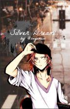 Silver Dream | Misaki YataxReader by sugamew