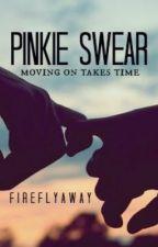Pinkie Swear by FireFlyAway