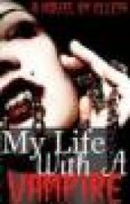My life with a vampire by Elle14