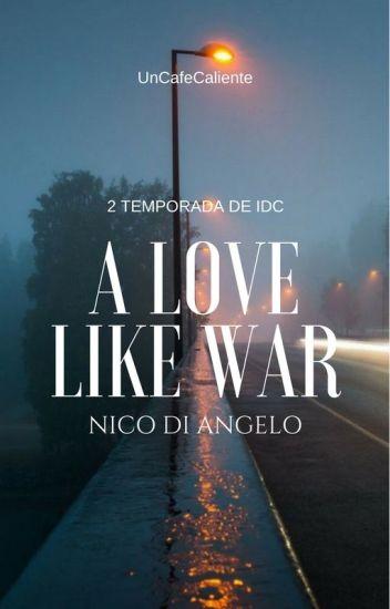 A Love Like War (Nico Di Angelo)