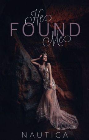 He Found Me  by Tahstar