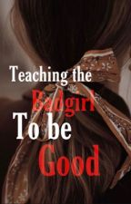 Teaching The Bad Girl To Be Good (Lesbian Story) (Also Editing) by Being_Realistic
